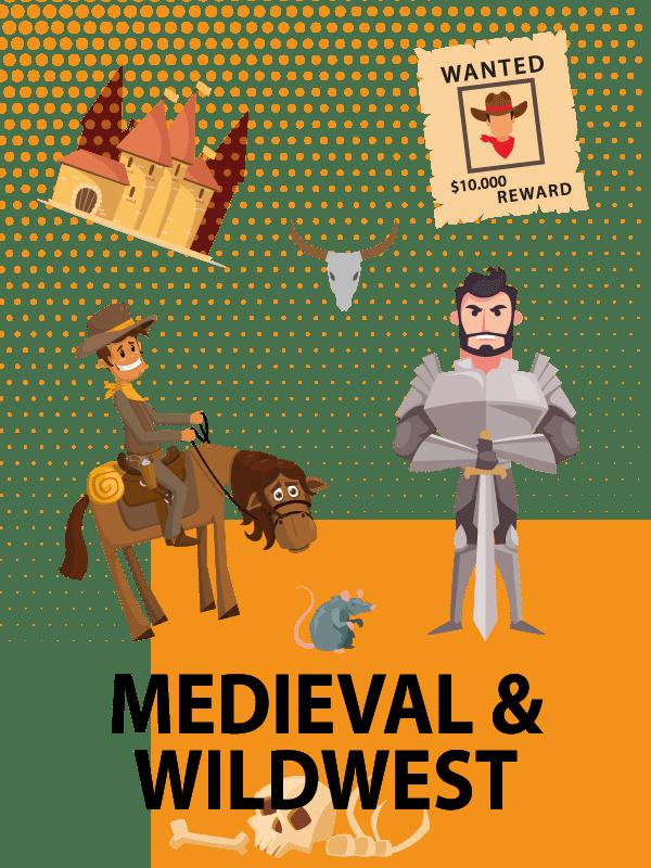 Medieval & Wildwest